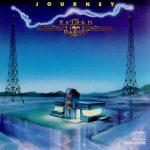 """Journey """"Raised on Radio"""""""